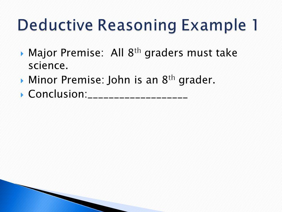 Deductive Reasoning Example 1