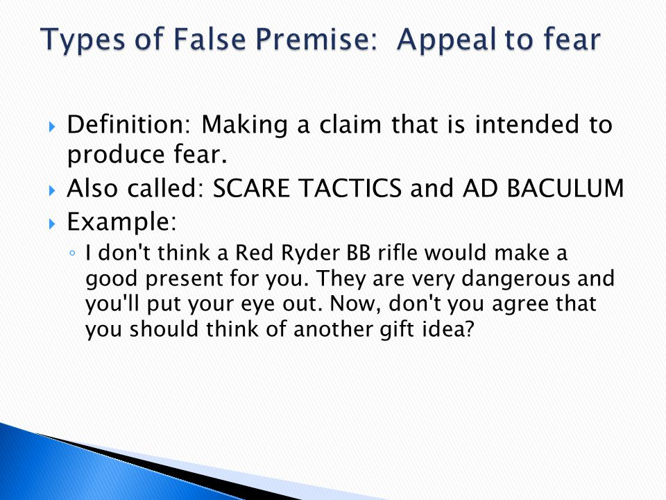 Types of False Premise: Appeal to fear