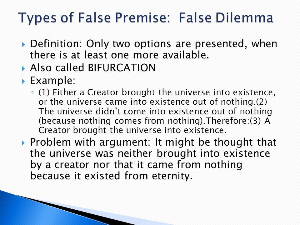 Types of False Premise: False Dilemma