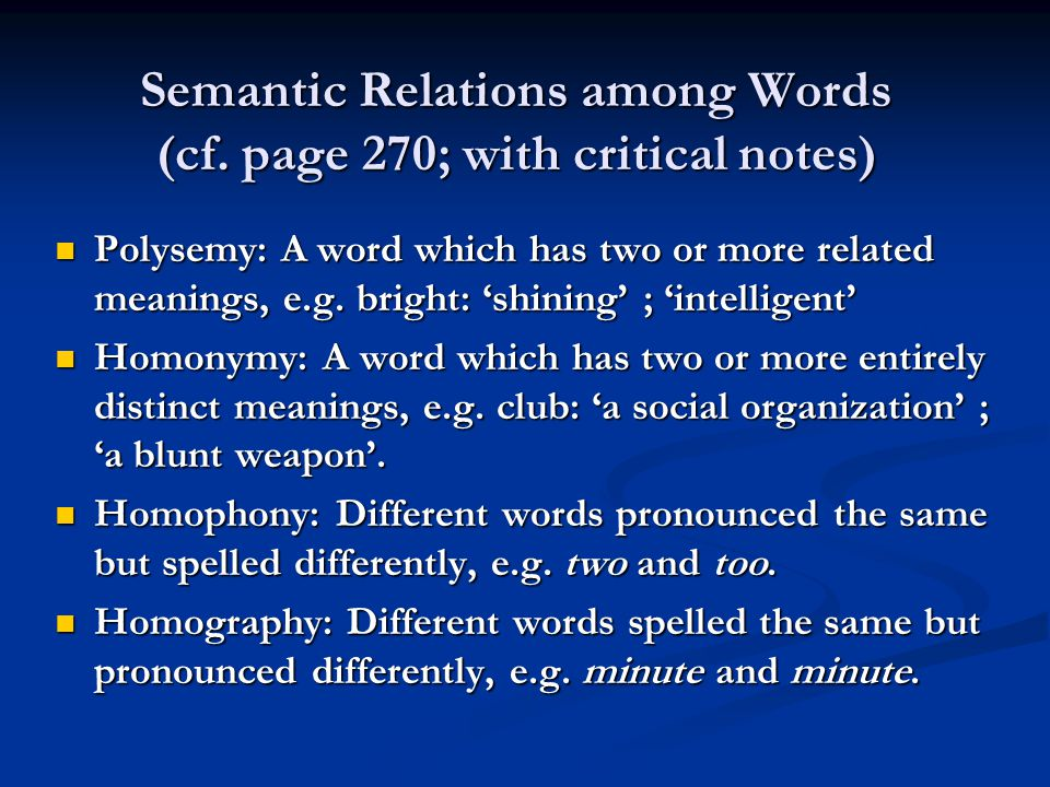 Semantic Relations among Words (cf. page 270; with critical notes)