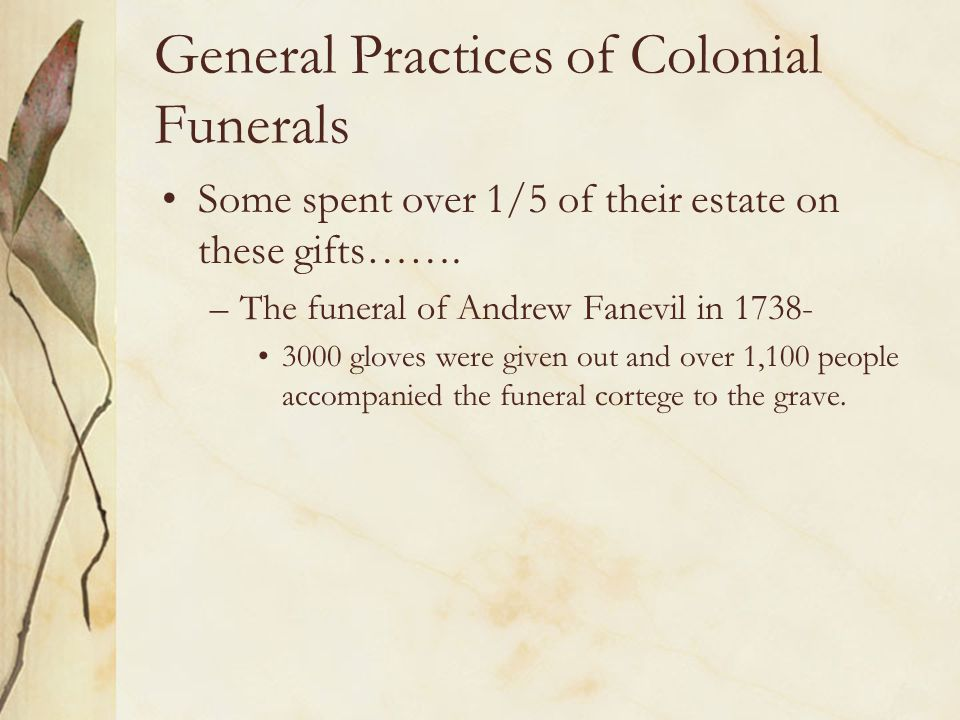 General Practices of Colonial Funerals