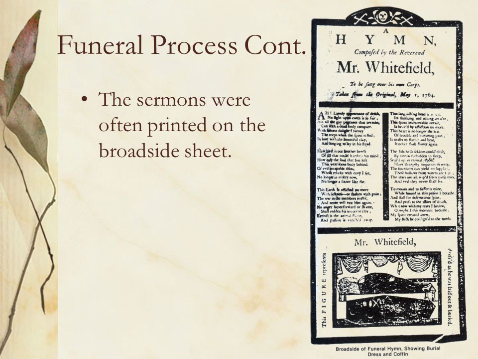 Funeral Process Cont.