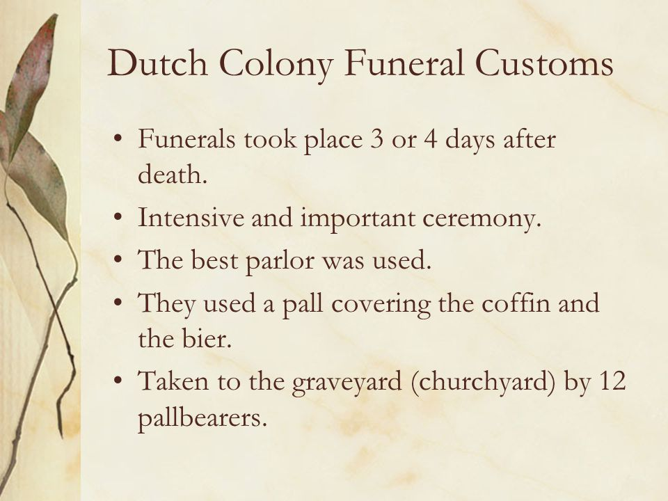 Dutch Colony Funeral Customs