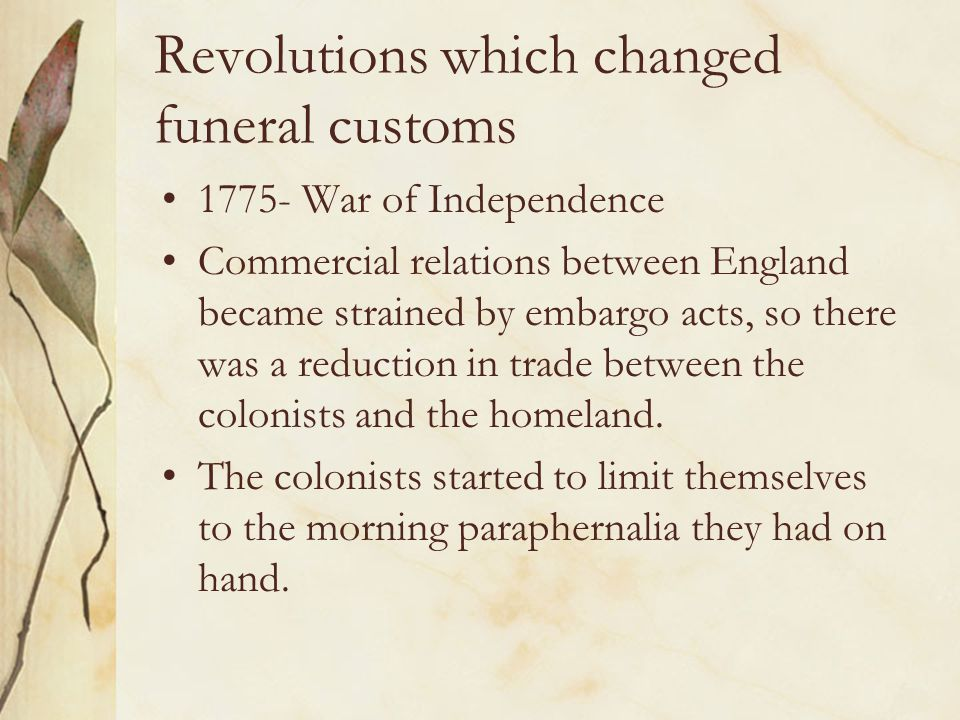 Revolutions which changed funeral customs