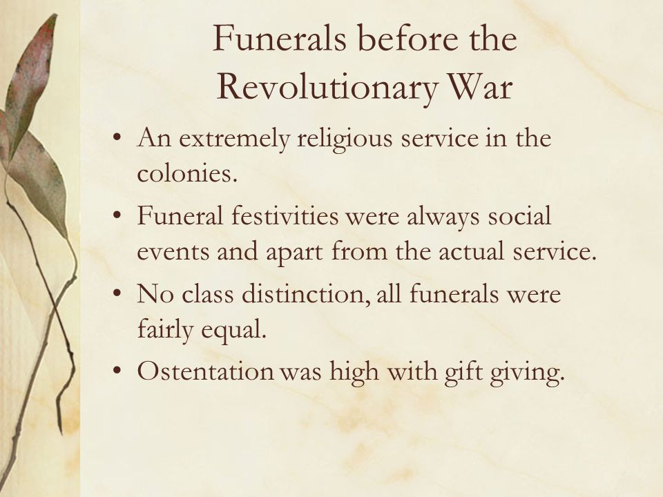 Funerals before the Revolutionary War