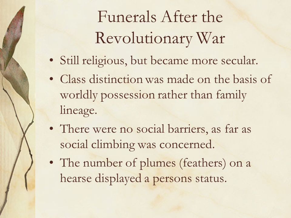 Funerals After the Revolutionary War