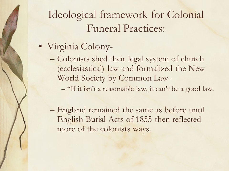 Ideological framework for Colonial Funeral Practices: