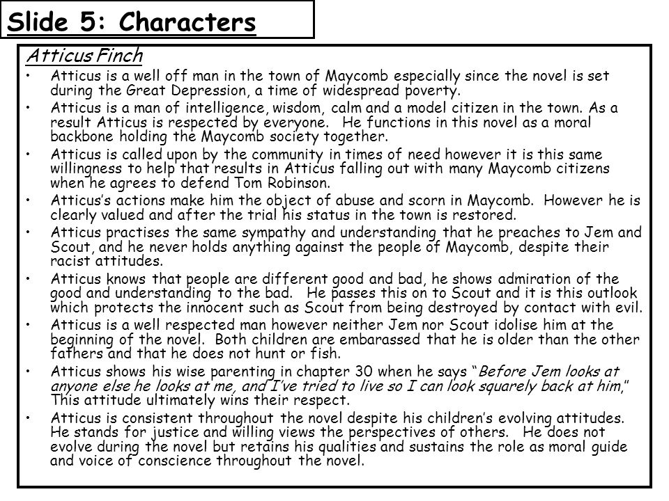 Slide 5: Characters Atticus Finch