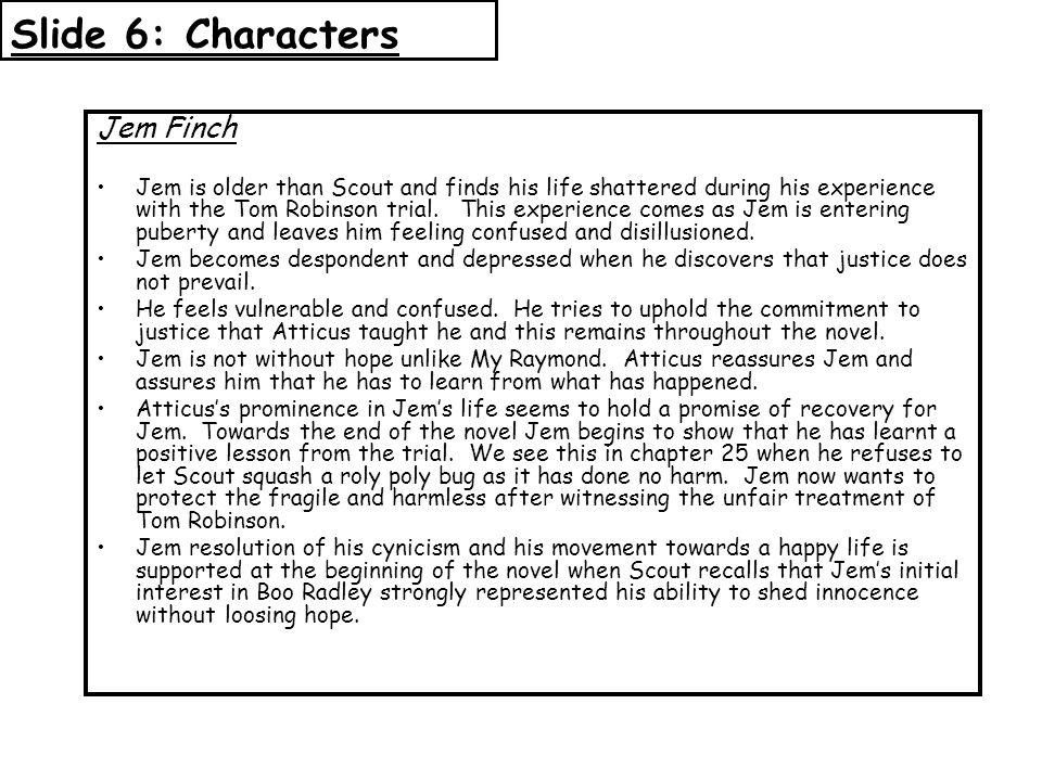 Slide 6: Characters Jem Finch