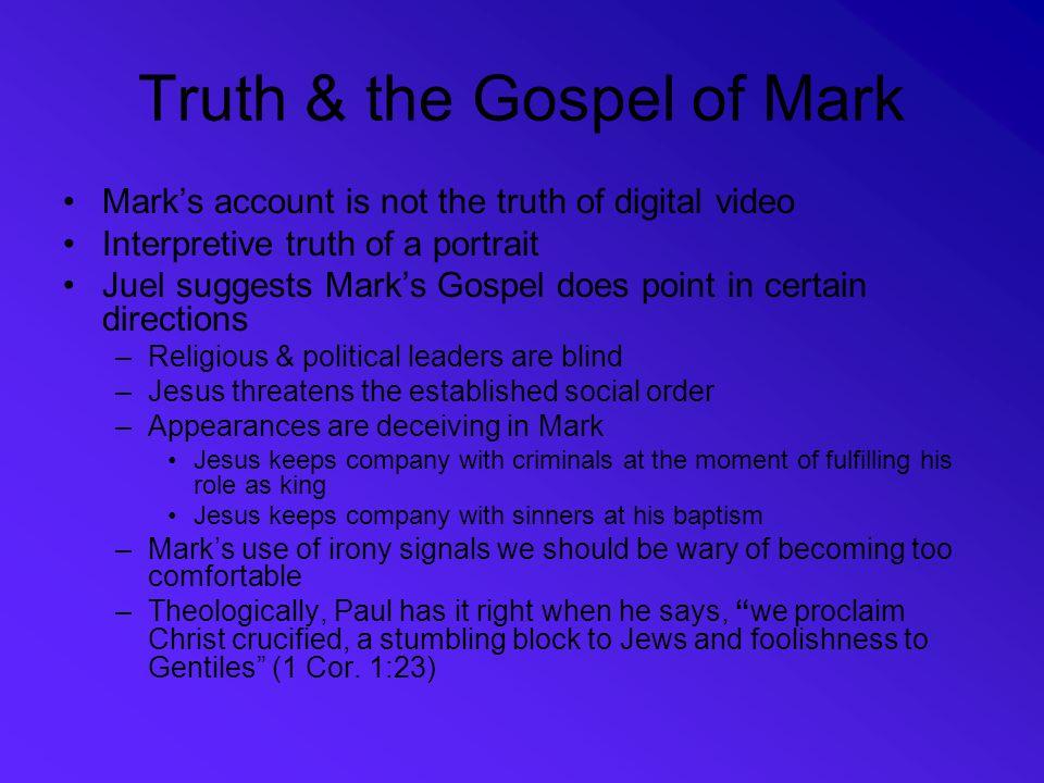 Truth & the Gospel of Mark
