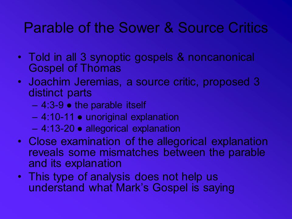 Parable of the Sower & Source Critics
