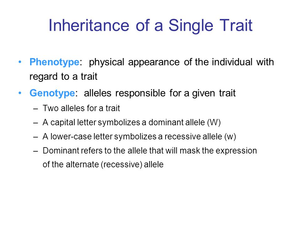 Inheritance of a Single Trait