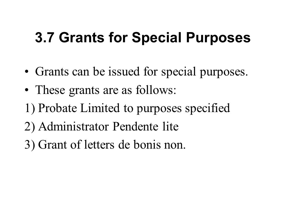 3.7 Grants for Special Purposes