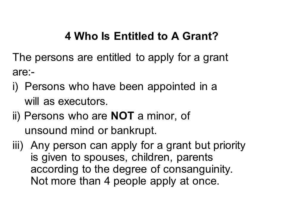 4 Who Is Entitled to A Grant
