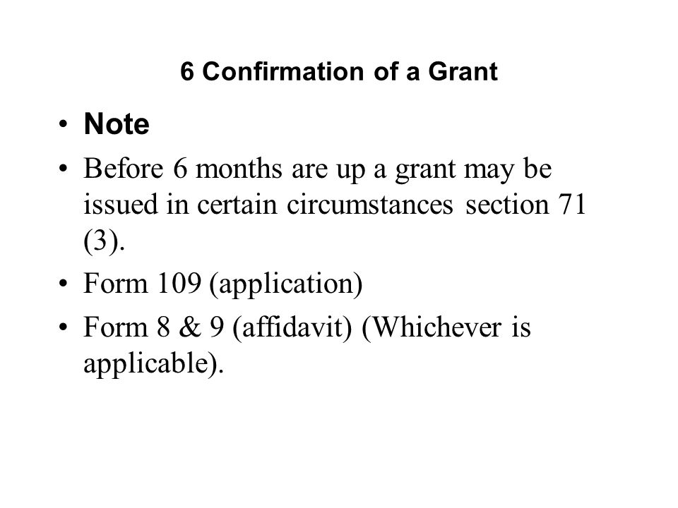 6 Confirmation of a Grant