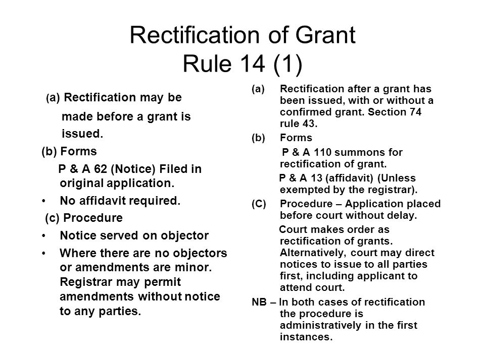 Rectification of Grant Rule 14 (1)