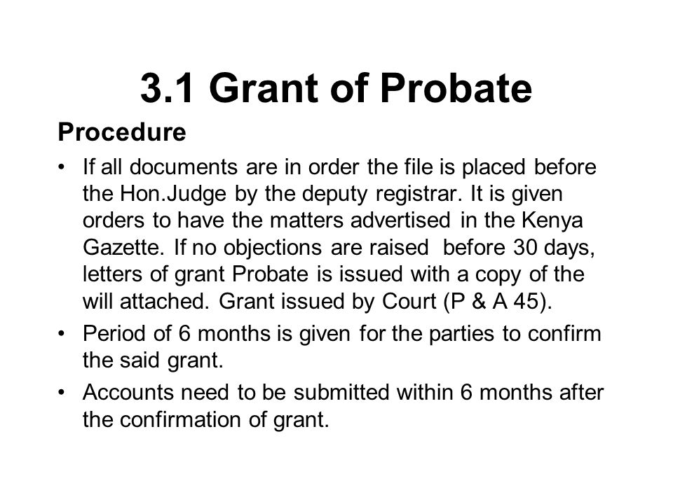 3.1 Grant of Probate Procedure