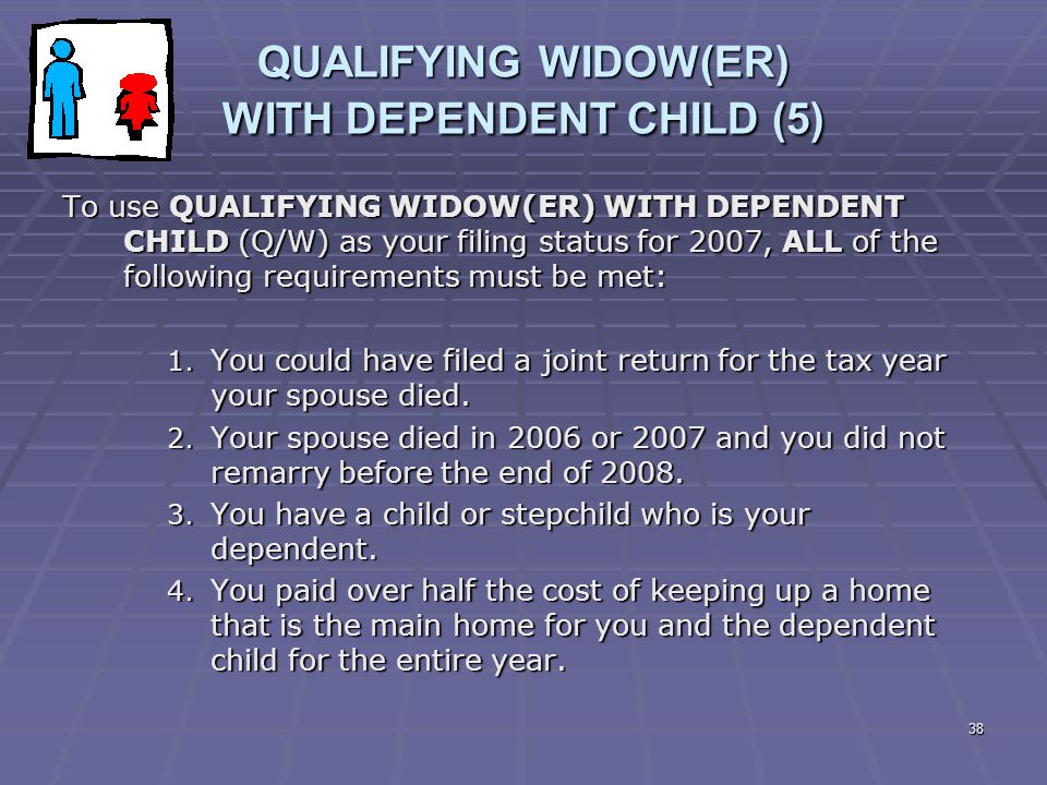 QUALIFYING WIDOW(ER) WITH DEPENDENT CHILD (5)