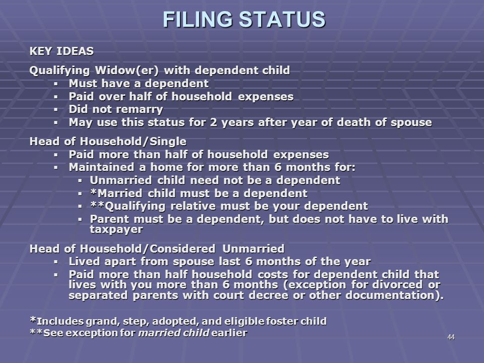 FILING STATUS KEY IDEAS Qualifying Widow(er) with dependent child