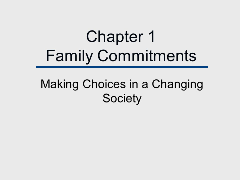 Chapter 1 Family Commitments