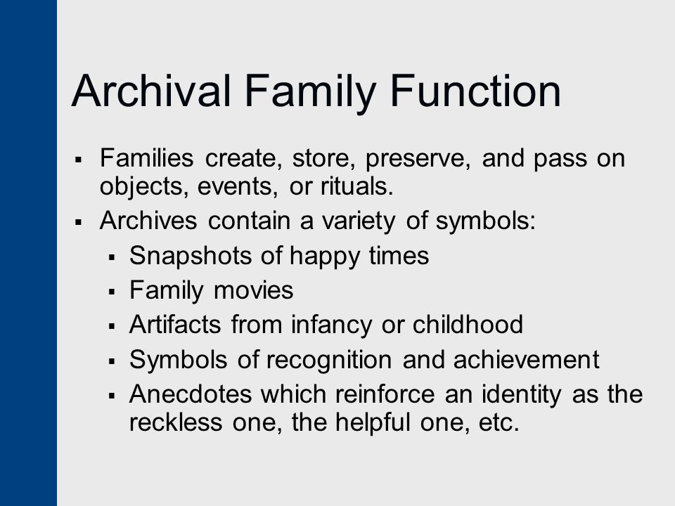 Archival Family Function