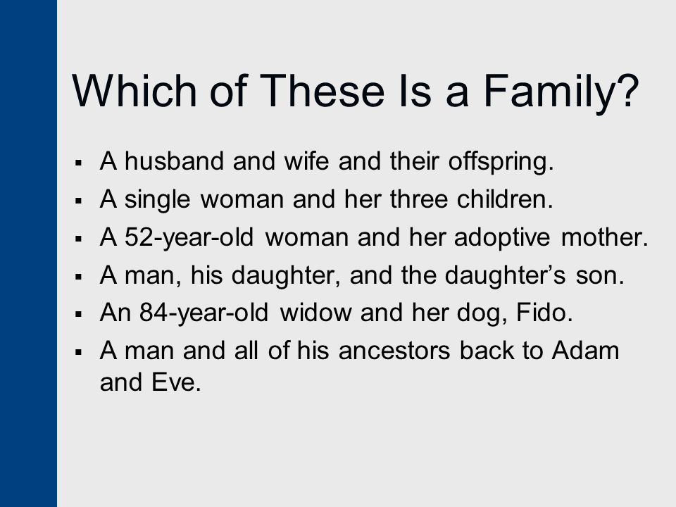 Which of These Is a Family
