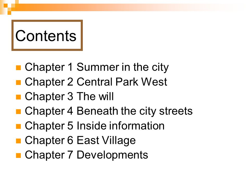 Contents Chapter 1 Summer in the city Chapter 2 Central Park West