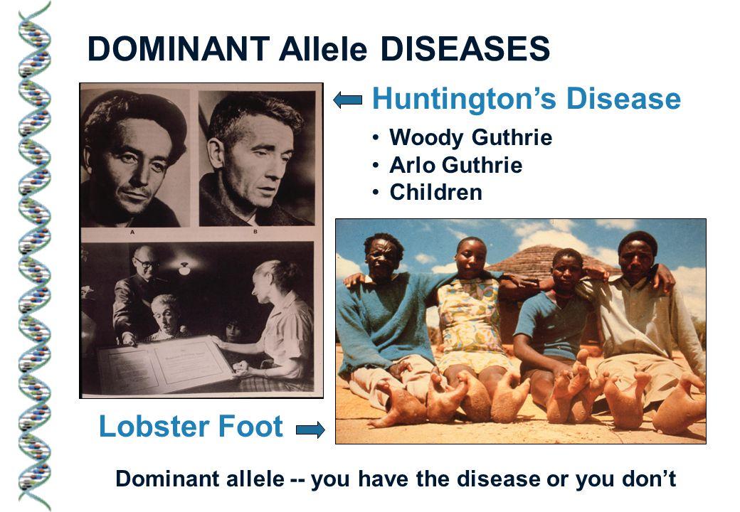 DOMINANT Allele DISEASES