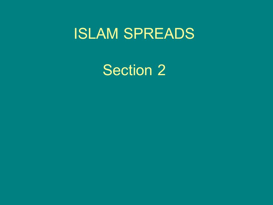 ISLAM SPREADS Section 2