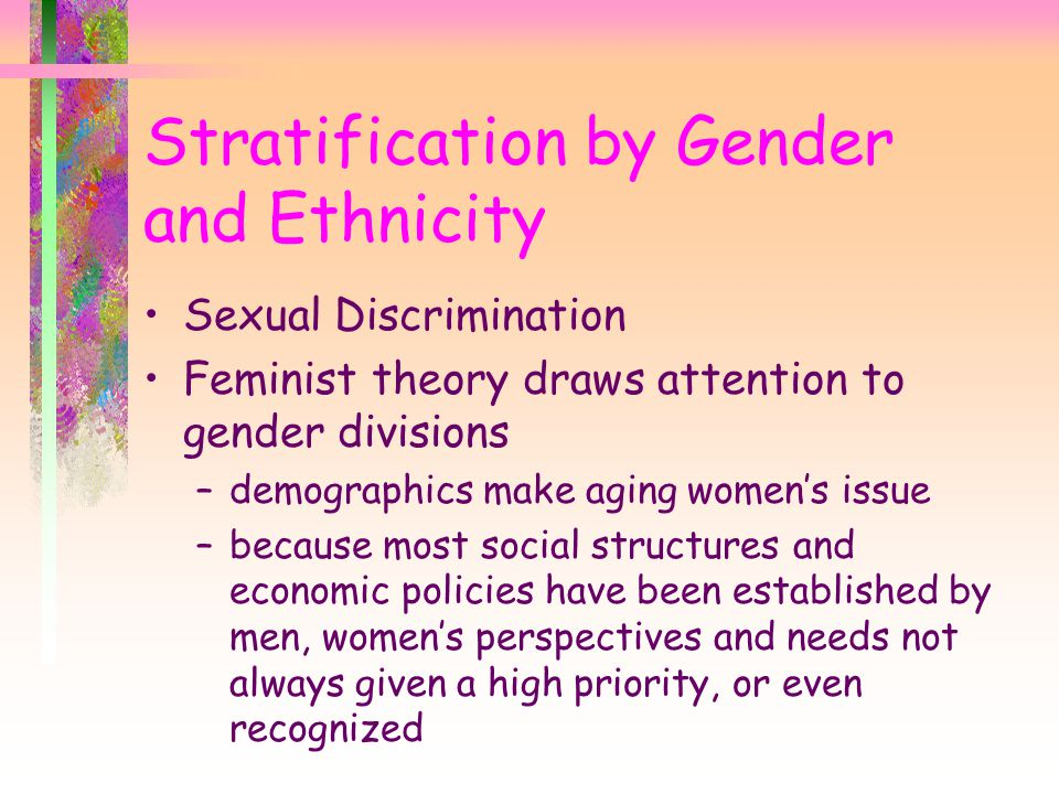 Stratification by Gender and Ethnicity