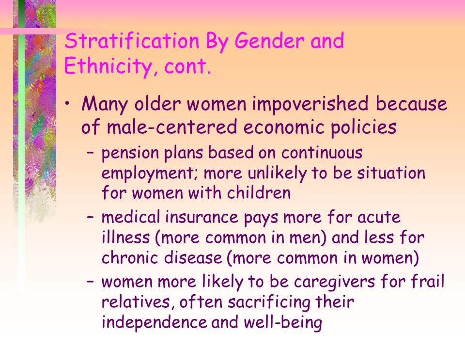 Stratification By Gender and Ethnicity, cont.