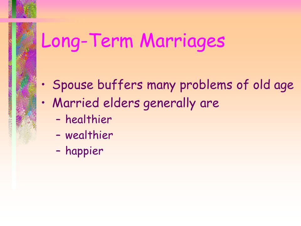 Long-Term Marriages Spouse buffers many problems of old age