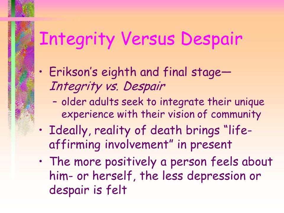Integrity Versus Despair