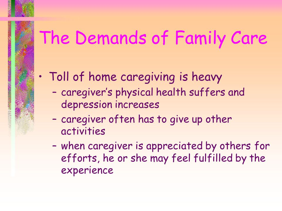 The Demands of Family Care