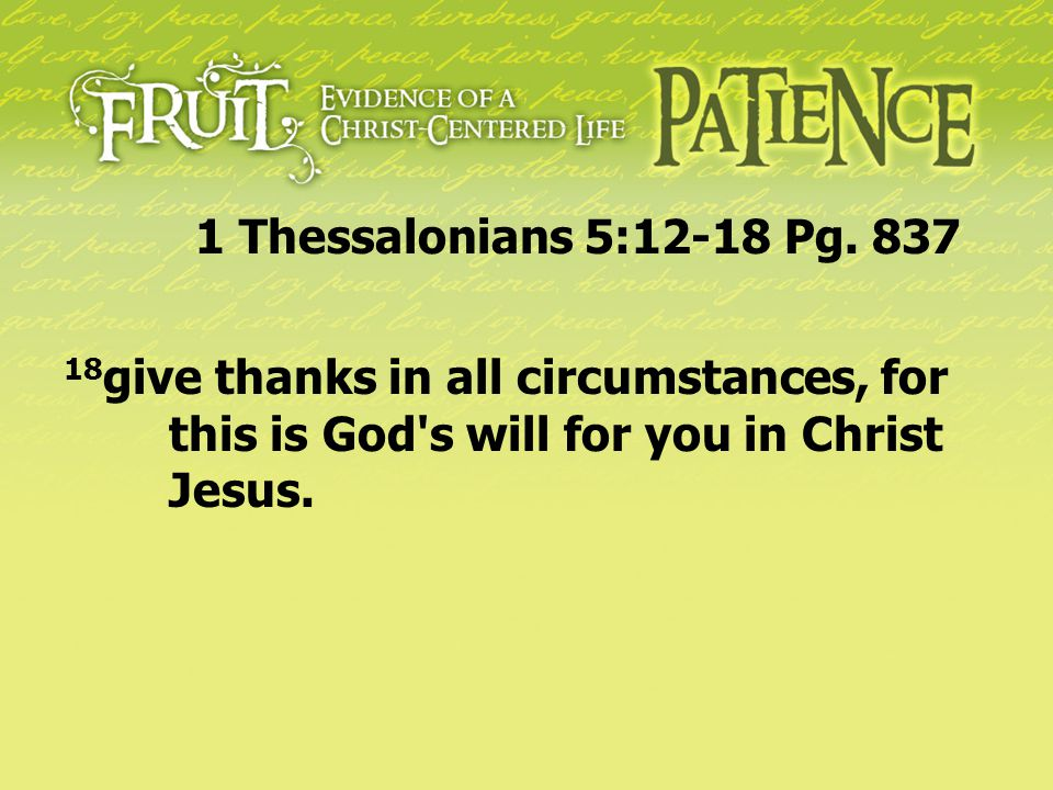 1 Thessalonians 5:12-18 Pg.