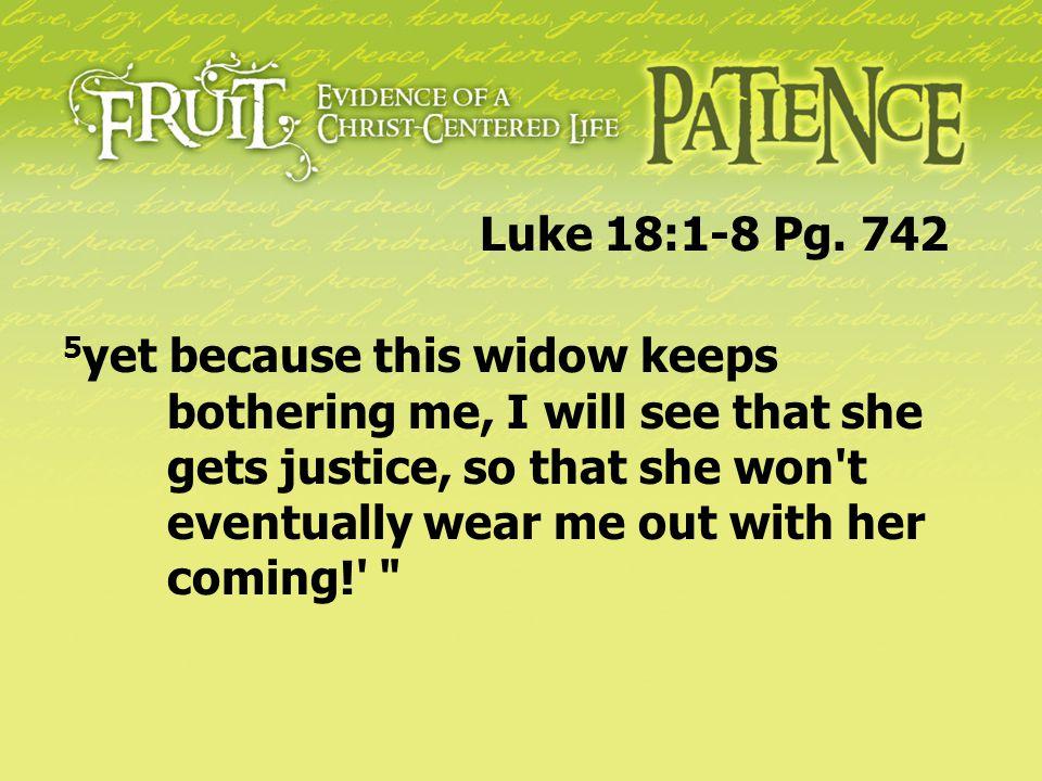Luke 18:1-8 Pg. 742