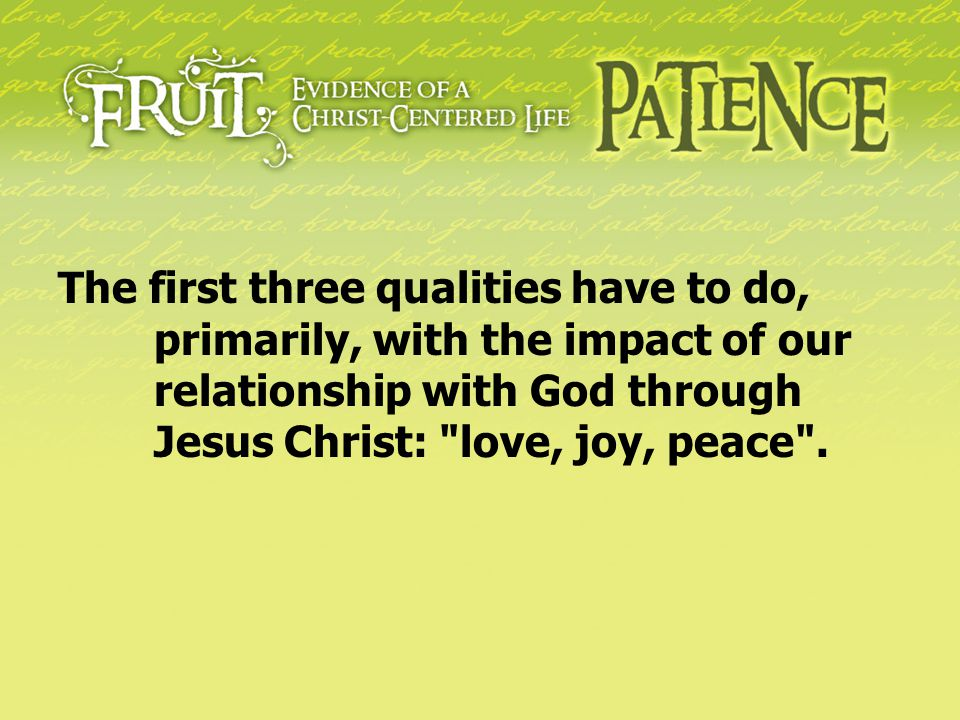 The first three qualities have to do,