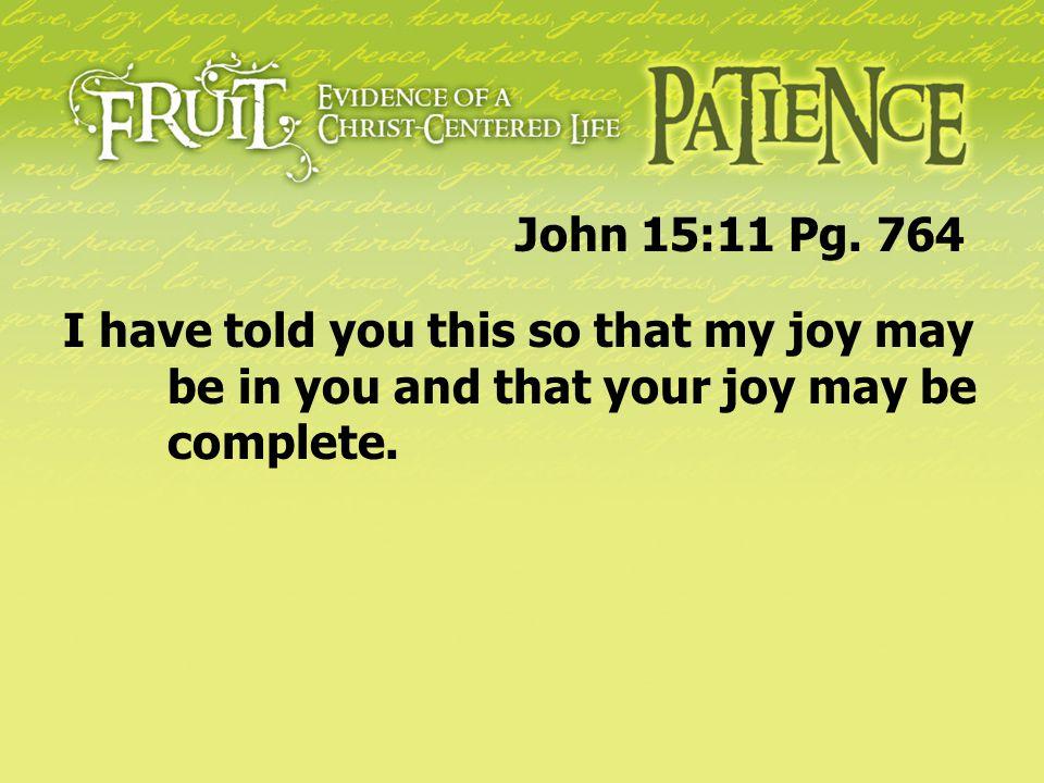 John 15:11 Pg.