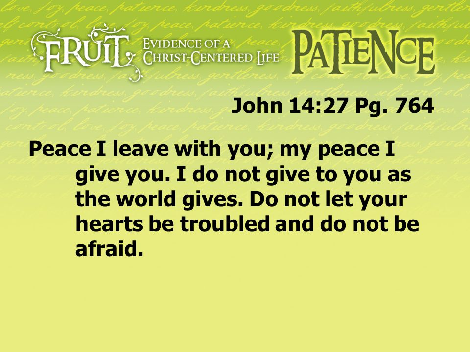 John 14:27 Pg. 764