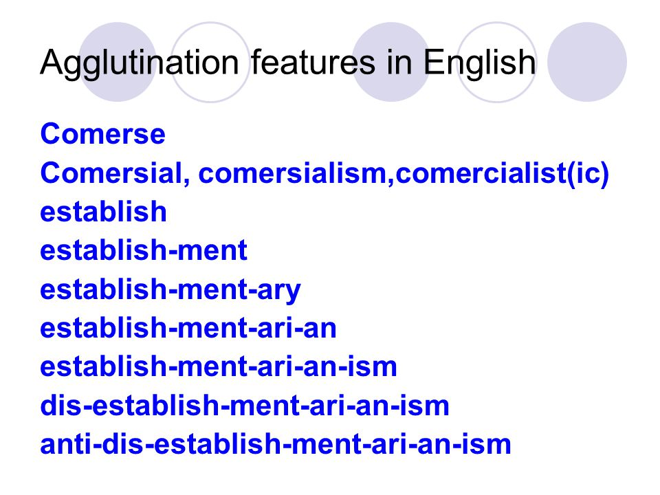 Agglutination features in English