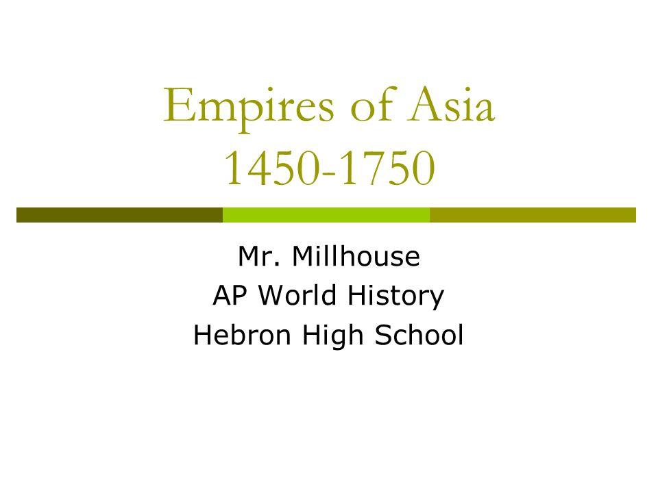 Mr. Millhouse AP World History Hebron High School