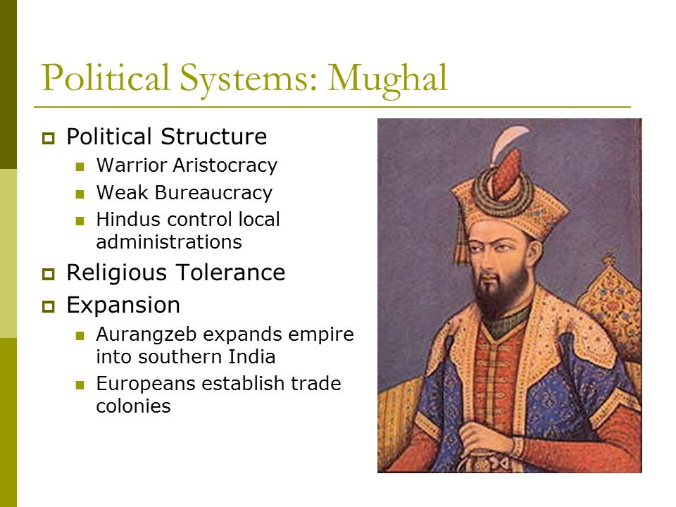 Political Systems: Mughal