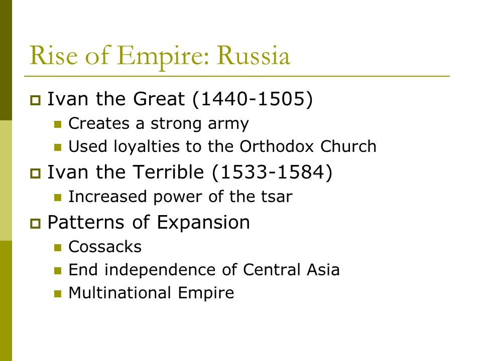 Rise of Empire: Russia Ivan the Great (1440-1505)