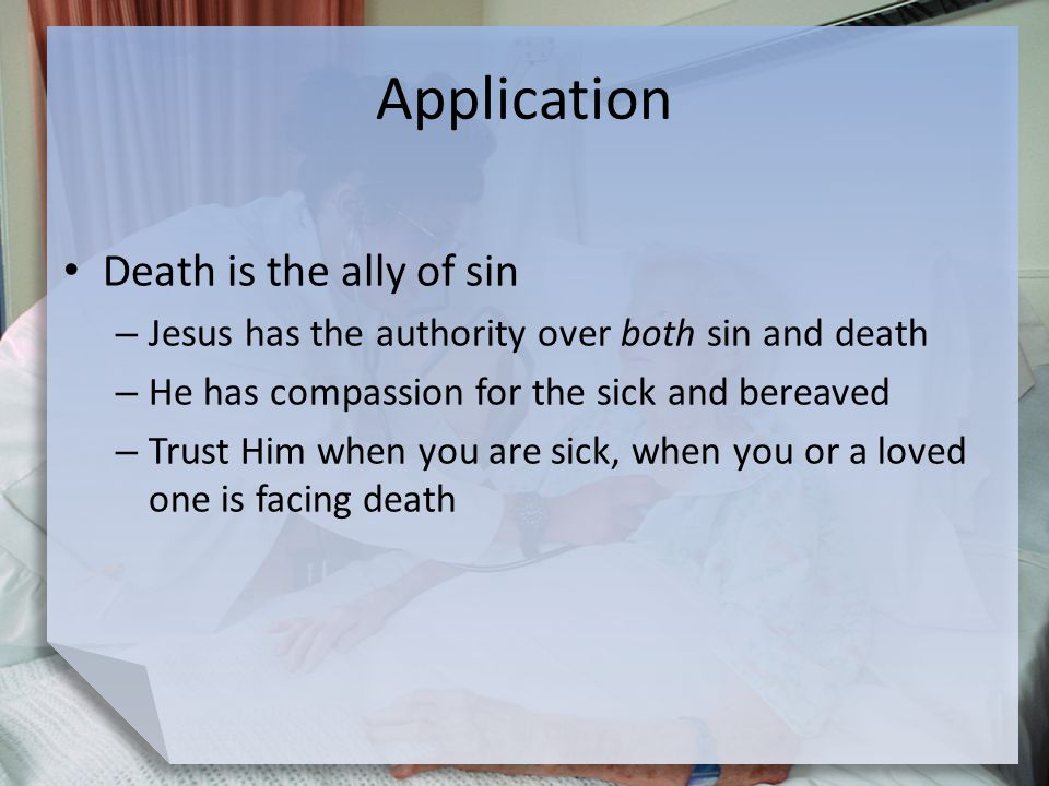 Application Death is the ally of sin