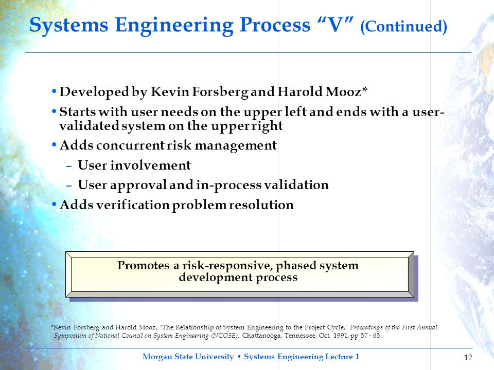 Systems Engineering Process V (Continued)