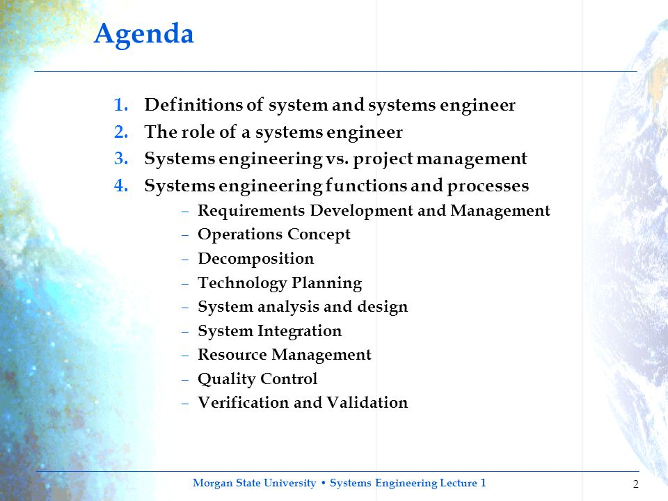 Agenda Definitions of system and systems engineer