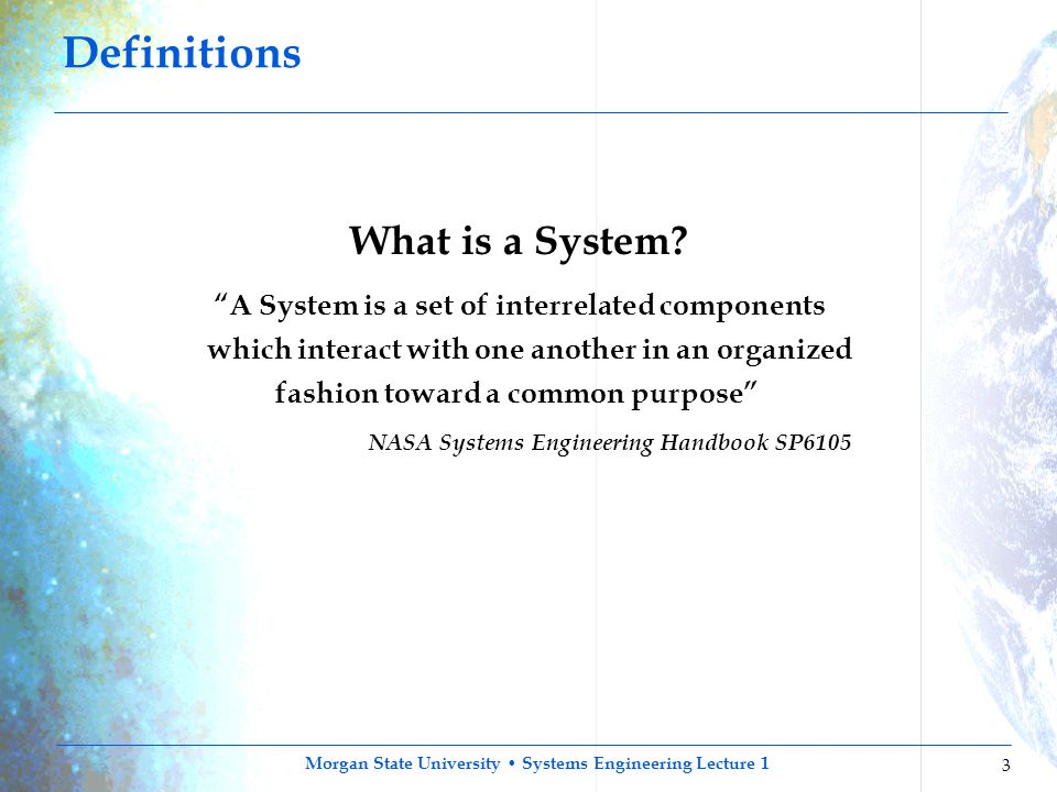 Definitions What is a System