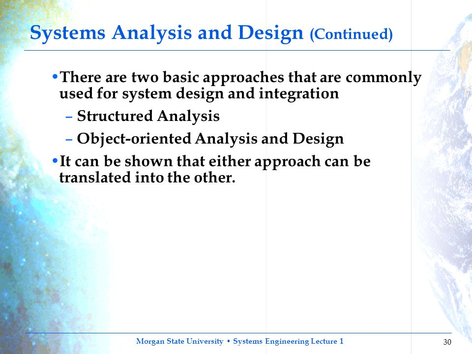 Systems Analysis and Design (Continued)