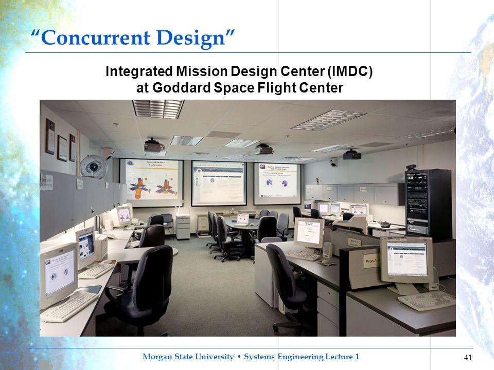 Integrated Mission Design Center (IMDC) at Goddard Space Flight Center