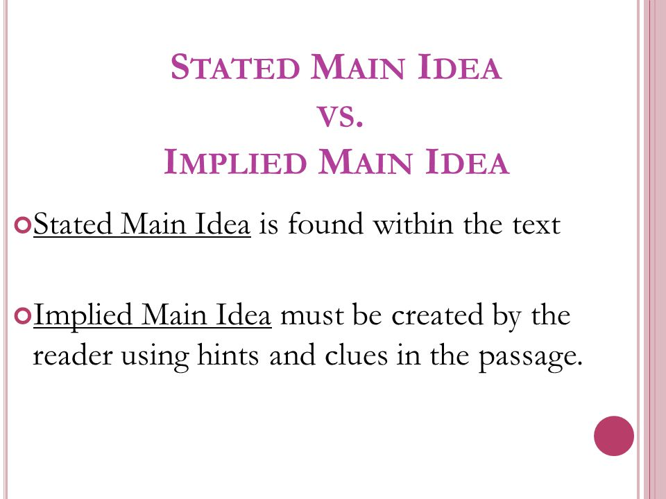 Stated Main Idea vs. Implied Main Idea